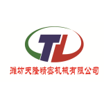 WEIFANG TIANLONG PRECISION MACHINERY CO., LTD.